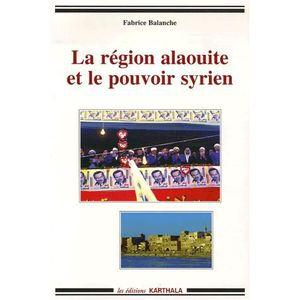 LIVRE HISTOIRE MONDE La région alaouite et le pouvoir syrien