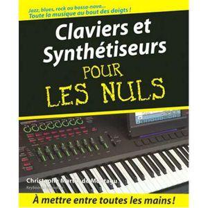 MÉTHODE Claviers Et Synthétiseurs Pour Les Nuls + CD