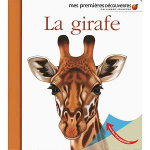 Livre 6-9 ANS La girafe