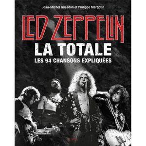 AFFICHE - POSTER Livre - Led Zeppelin ; la totale , les 94 chansons