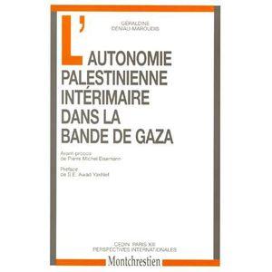 LIVRE HISTOIRE MONDE L'autonomie palestinienne intérimaire dans la band
