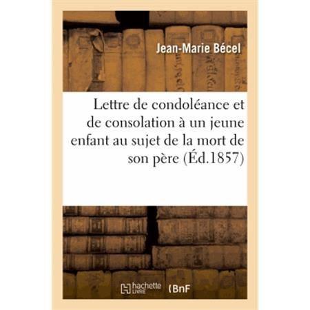 Lettre De Condoleance Et De Consolation A Un Jeune Achat Vente