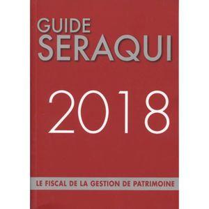 LIVRE DROIT AFFAIRES Guide Seraqui. Le fiscal de la gestion de patrimoi