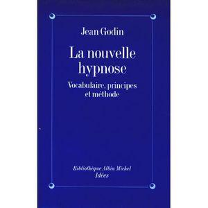 LIVRE PSYCHOLOGIE  LA NOUVELLE HYPNOSE. Vocabulaire, principes et mét