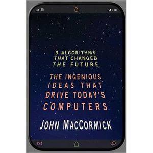 LIVRE MATHÉMATIQUES Nine Algorithms That Changed the Future #8211; …