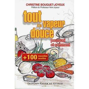 Livre recette cuisine vapeur achat vente pas cher - La cuisine a toute vapeur ...