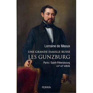 LIVRE HISTOIRE MONDE Livre - une grande famille russe ; les Gunzburg