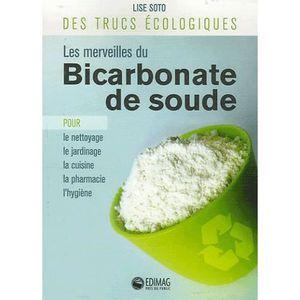 livre bicarbonate de soude achat vente livre bicarbonate de soude pas cher cdiscount. Black Bedroom Furniture Sets. Home Design Ideas