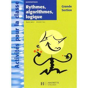 MANUEL PÉDAGOGIE Rythmes, algorithmes, logique Grande Section