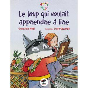 Livre 6-9 ANS Le loup qui voulait apprendre à lire