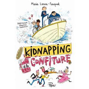Livre 6-9 ANS Kidnapping à la confiture