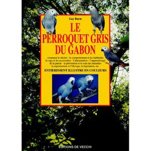 AUTRES LIVRES Le perroquet gris du gabon