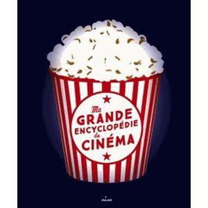 Livre 6-9 ANS Ma grande encyclopédie de cinéma