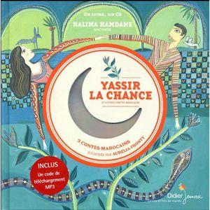 Livre 9 -12 ANS Livre - Yassir la chance et autres contes marocain