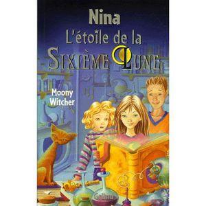Livre 9 -12 ANS L'étoile de la Sixième Lune