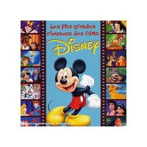 CD MUSIQUE DE FILM - BO Les Plus Grandes Chansons Des Films Disney