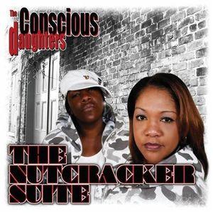 CD RAP - HIP HOP Conscious Daughters - Nutcracker Suite
