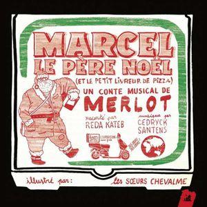 CD COMPTINES - ENFANTS Marcel le père noël ( et le petit livreur de pizza
