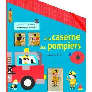 LIVRE LOISIRS CRÉATIFS A la caserne des pompiers