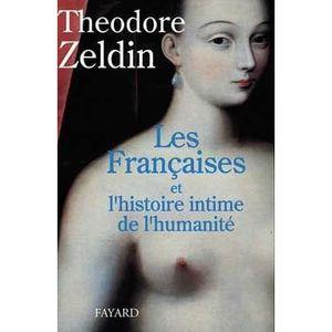 LIVRE HISTOIRE FRANCE Les Françaises et l'histoire intime de l'humanité