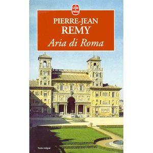 LITTÉRATURE FRANCAISE Aria di Roma