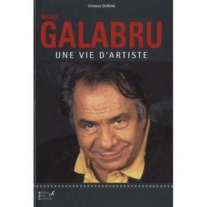 LIVRE CINÉMA - VIDÉO Michel Galabru, une vie d'artiste