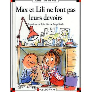 Livre 6-9 ANS Max et Lili ne font pas leurs devoirs