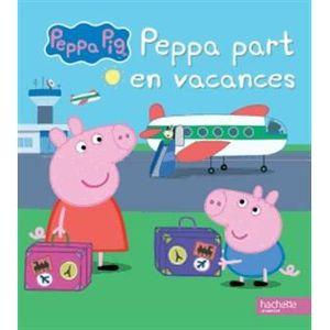 Livre 3-6 ANS Peppa part en vacances