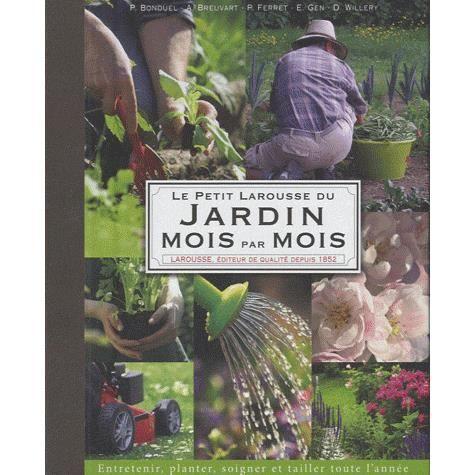 Petit larousse du jardin mois par mois achat vente for Bd du jardin botanique 50