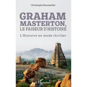 CRITIQUE LITTÉRAIRE Graham Masterton, le faiseur d'Histoire. L'Histoir