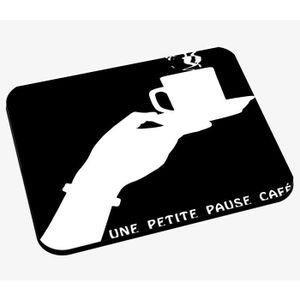 TAPIS DE SOURIS Tapis de Souris Une Petite Pause Café Tasse Noir&B
