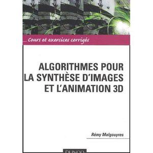 AUTRES LIVRES Algorithmes pour la synthese d'images et animat...