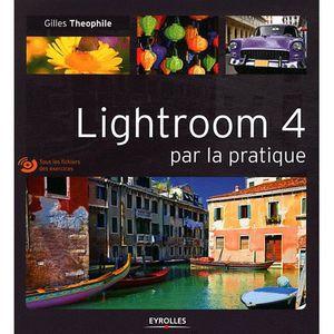 LIVRE MULTIMÉDIA Lightroom 4 par la pratique