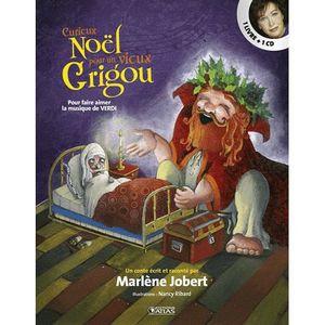 Livre 3-6 ANS Curieux Noël vieux Grigou