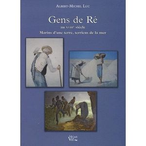 LIVRE SCIENCES Gens de Ré au XVIIIe siècle