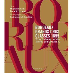 LIVRE VIN ALCOOL  Livre - Bordeaux, grands crus classés 1855 ; wine