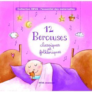 CD MUSIQUE CLASSIQUE 12 Berceuses classiques et folkloriques- CD Musiqu