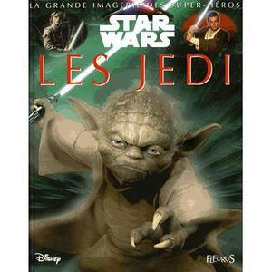 Livre 6-9 ANS Les Jedi