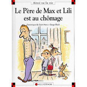 Livre 6-9 ANS Le père de Max et Lili est au chômage