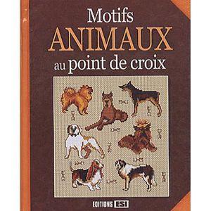 LIVRE LOISIRS CRÉATIFS Motifs animaux au point de croix