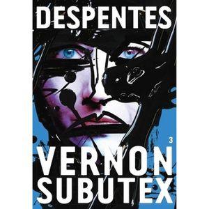 LITTÉRATURE FRANCAISE Vernon Subutex Tome 3
