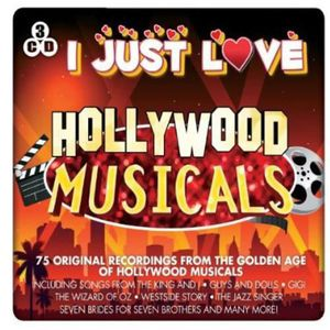 CD MUSIQUE DE FILM - BO I Just Love Hollywood Musicals - I Just Love Holly