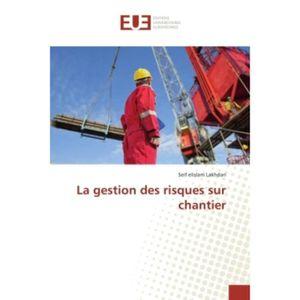 LIVRE GESTION La gestion des risques sur chantier