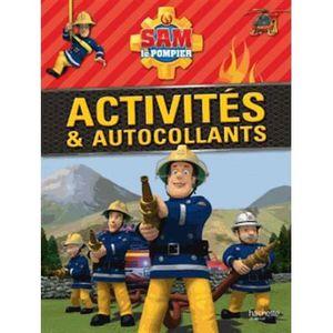 LIVRE JEUX ACTIVITÉS Sam le pompier