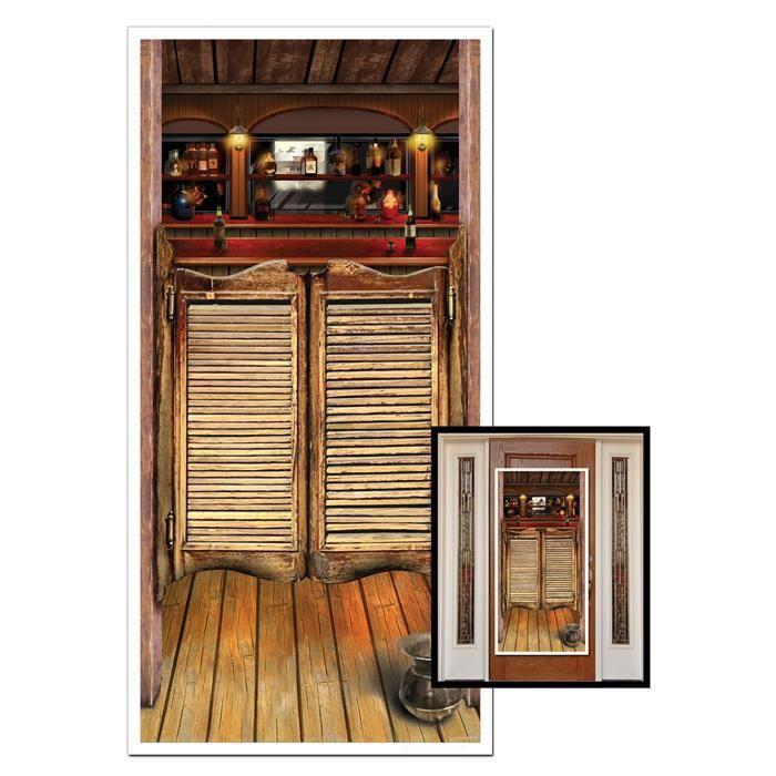 Décoration De Fête Porte Western Saloon Achat Vente Accessoire