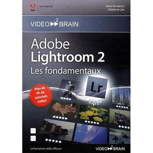 AUTRES LIVRES ADOBE LIGHTROOM 2 ; LES FONDAMENTAUX