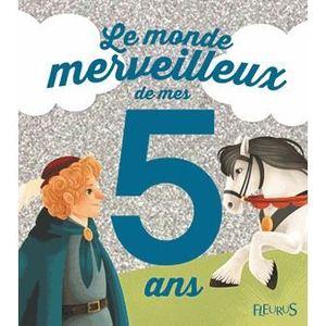 Livre 3-6 ANS Le monde merveilleux de mes 5 ans
