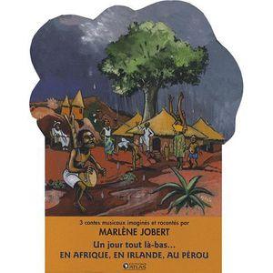 Livre 3-6 ANS Un jour tout là-bas... en Afrique, en Irlande, au