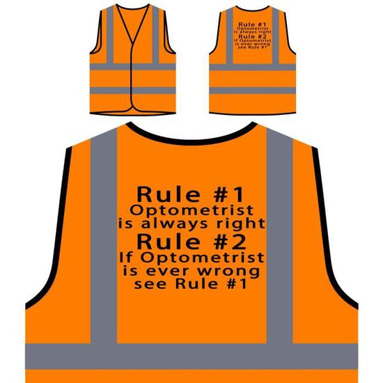 Veste Nouve Protection 1 Visibilité Personnalisée Nouveauté Orange 2 Haute Toujours L'optométriste Règle Est À règle Drôle De Juste rTgqwr