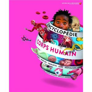 DOCUMENTAIRE ENFANT Livre - encyclopédie du corps humain